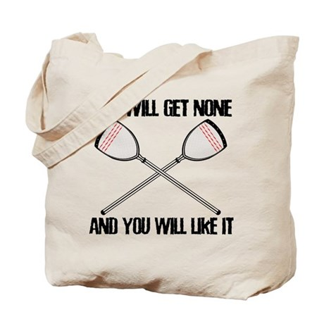 Lacrosse None For You Tote Bag