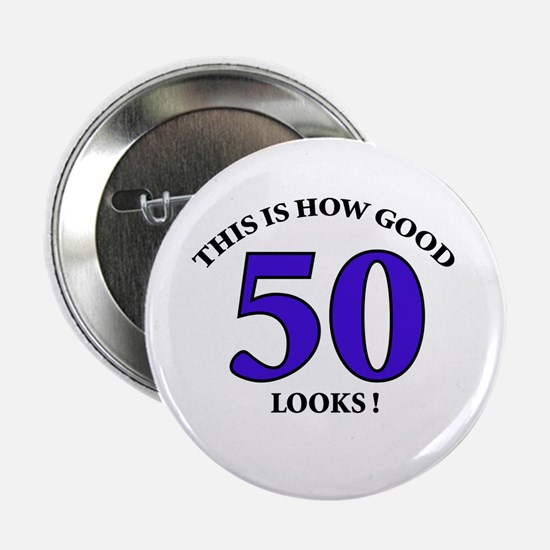 How Good - 50 Looks Button
