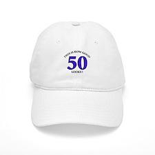 How Good - 50 Looks Baseball Cap