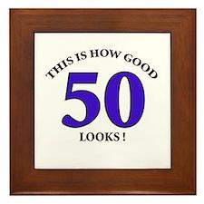 How Good - 50 Looks Framed Tile