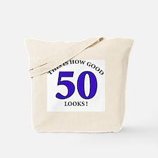 How Good - 50 Looks Tote Bag
