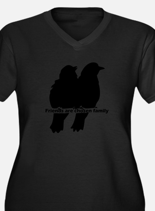 Friends Are Chosen Family Quote Plus Size T-Shirt