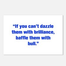 If you can t dazzle them with brilliance baffle th