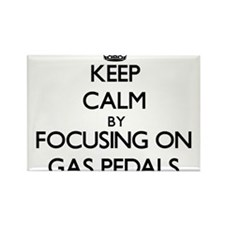 Keep Calm by focusing on Gas Pedals Magnets
