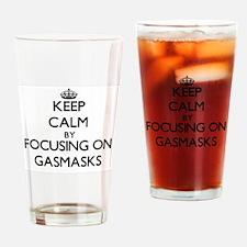 Keep Calm by focusing on Gasmasks Drinking Glass