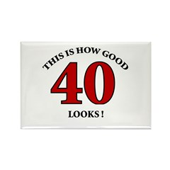 How Good - 40 Looks Rectangle Magnet (100 pack)