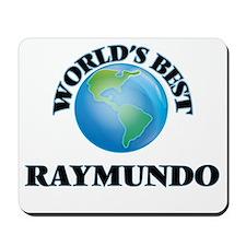 World's Best Raymundo Mousepad