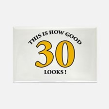 How Good - 30 Looks Rectangle Magnet
