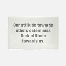 Our attitude towards others determines their attit