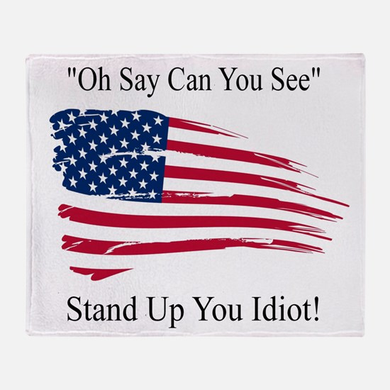 Oh Say Can You See Flag Throw Blanket