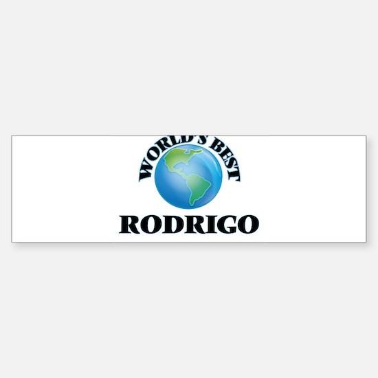 World's Best Rodrigo Bumper Bumper Bumper Sticker