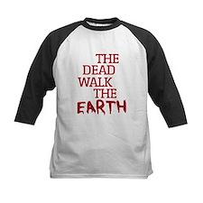 The Dead Walk The Earth Baseball Jersey