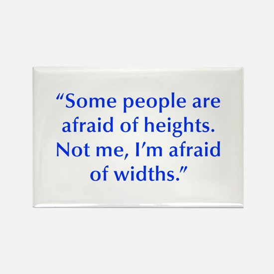 Some people are afraid of heights Not me I m afrai