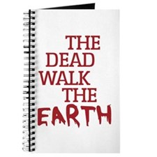 The Dead Walk The Earth Journal