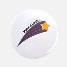 "Make A Wish 3.5"" Button"