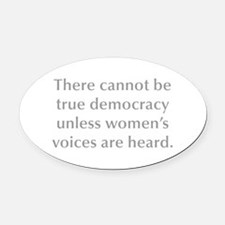 There cannot be true democracy unless women s voic