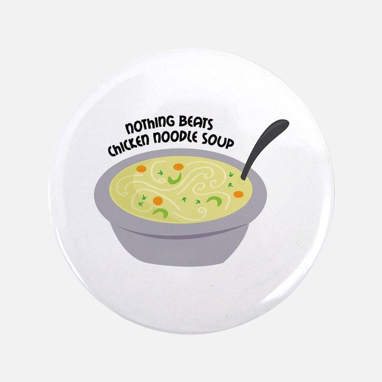 """Chicken Noodles Soup 3.5"""" Button"""