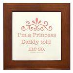 Pink Daddy's Princess Framed Tile