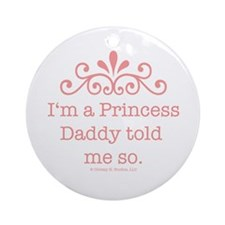 Pink Daddy's Princess Ornament (Round)