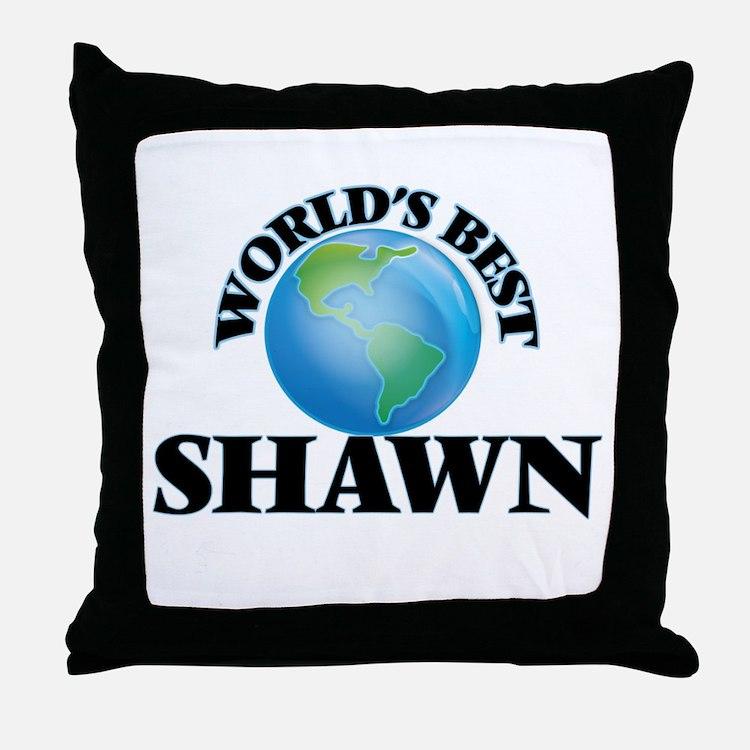 World's Best Shawn Throw Pillow