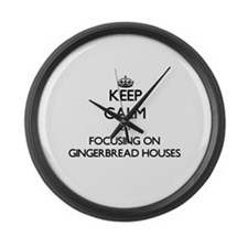 Keep Calm by focusing on Gingerbr Large Wall Clock