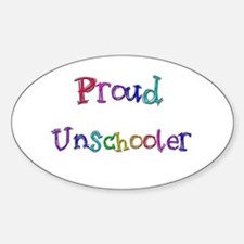 Proud Unschooler 22 Oval Decal