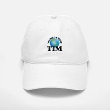 World's Best Tim Baseball Baseball Cap