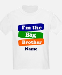 I'm the big little brother pers T-Shirt