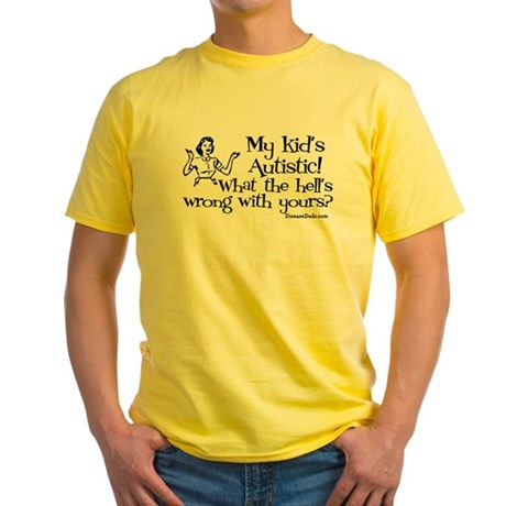 My kid's Autistic Yellow T-Shirt