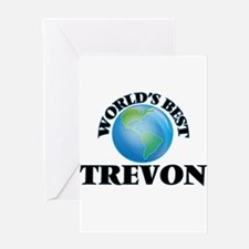 World's Best Trevon Greeting Cards
