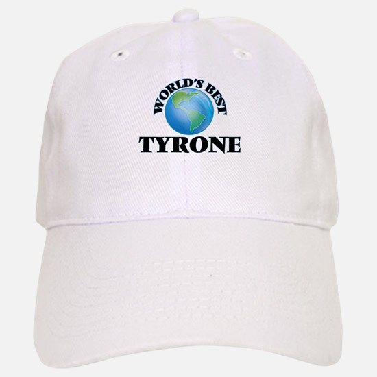 World's Best Tyrone Baseball Baseball Cap