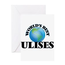 World's Best Ulises Greeting Cards