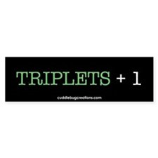 Triplets Plus One - Bumper Bumper Sticker