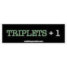 Triplets Plus One - Bumper Bumper Sticker