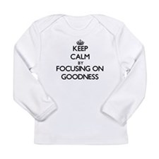 Keep Calm by focusing on Goodn Long Sleeve T-Shirt