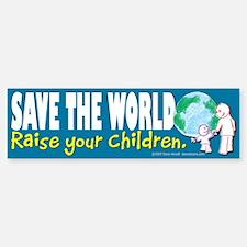 Save the World Bumper Bumper Bumper Sticker