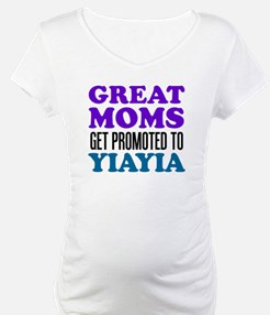Great Moms Promoted YiaYia Shirt