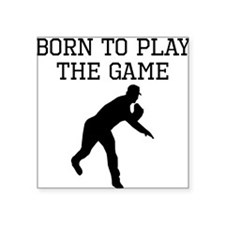 Born To Play The Game Sticker