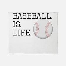 Baseball. Is. Life. Throw Blanket