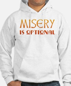 Misery Is Optional Recovery Hoodie