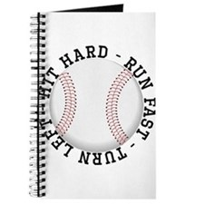 Hit Hard Run Fast Turn Left Journal