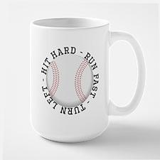 Hit Hard Run Fast Turn Left Mugs