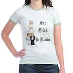 Eat, Drink, Be Married Jr. Ringer T-Shirt