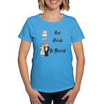 Eat, Drink, Be Married Women's Dark T-Shirt