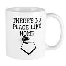 Theres No Place Like Home Mugs