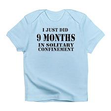 Solitary Confinement Pregnancy Infant T-Shirt