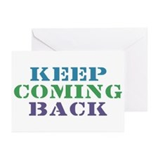 Keep Coming Back Recovery Greeting Cards (Package