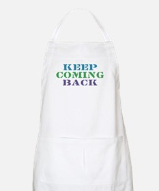 Keep Coming Back Recovery BBQ Apron