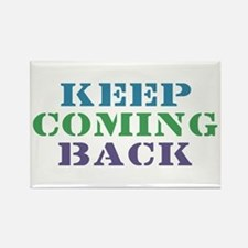 Keep Coming Back Recovery Rectangle Magnet