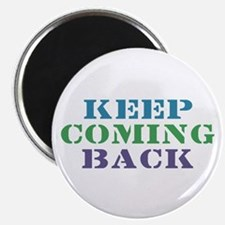 "Keep Coming Back Recovery 2.25"" Magnet (10 pack)"